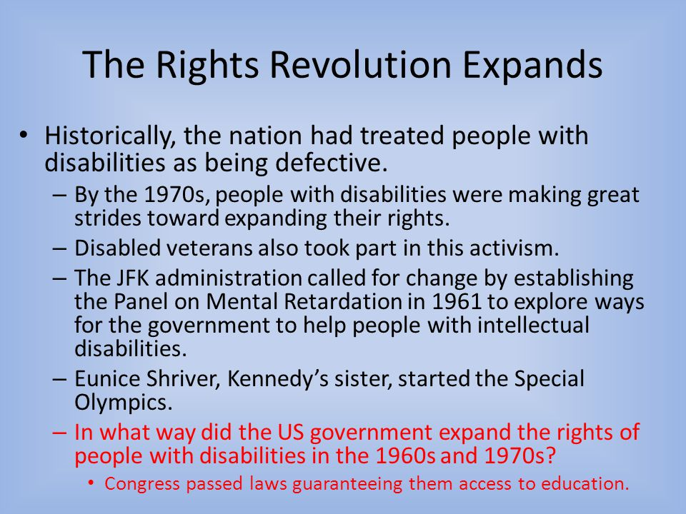 The Rights Revolution Expands