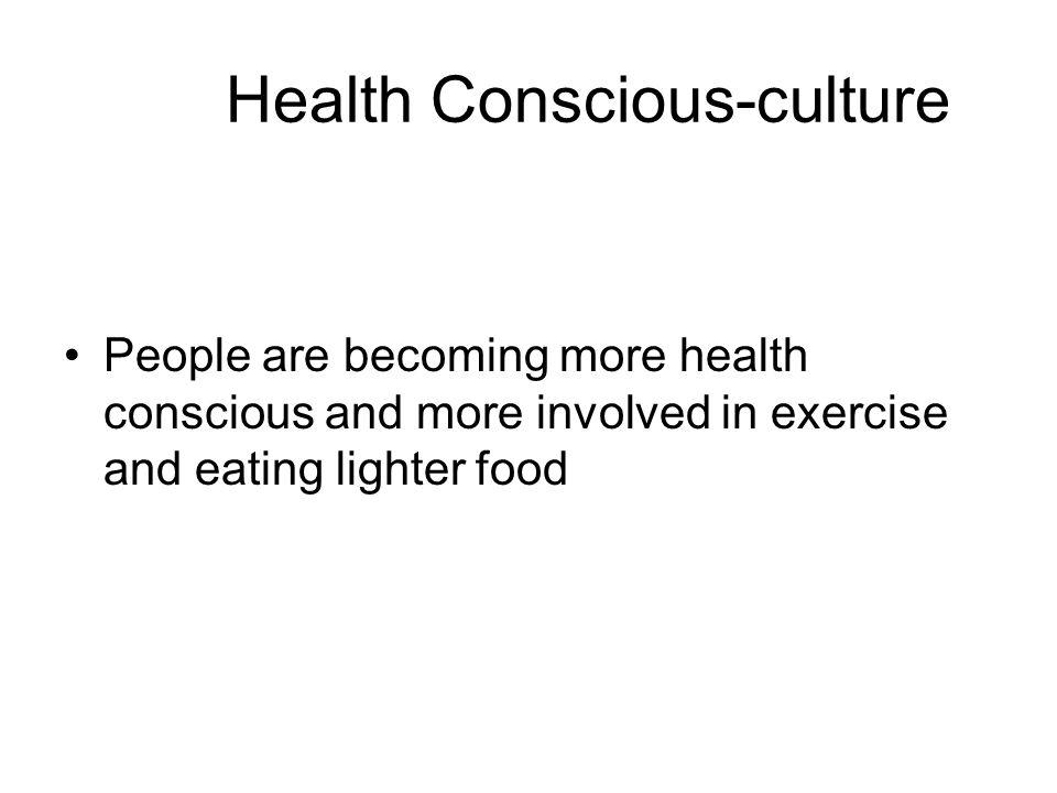 Health Conscious-culture
