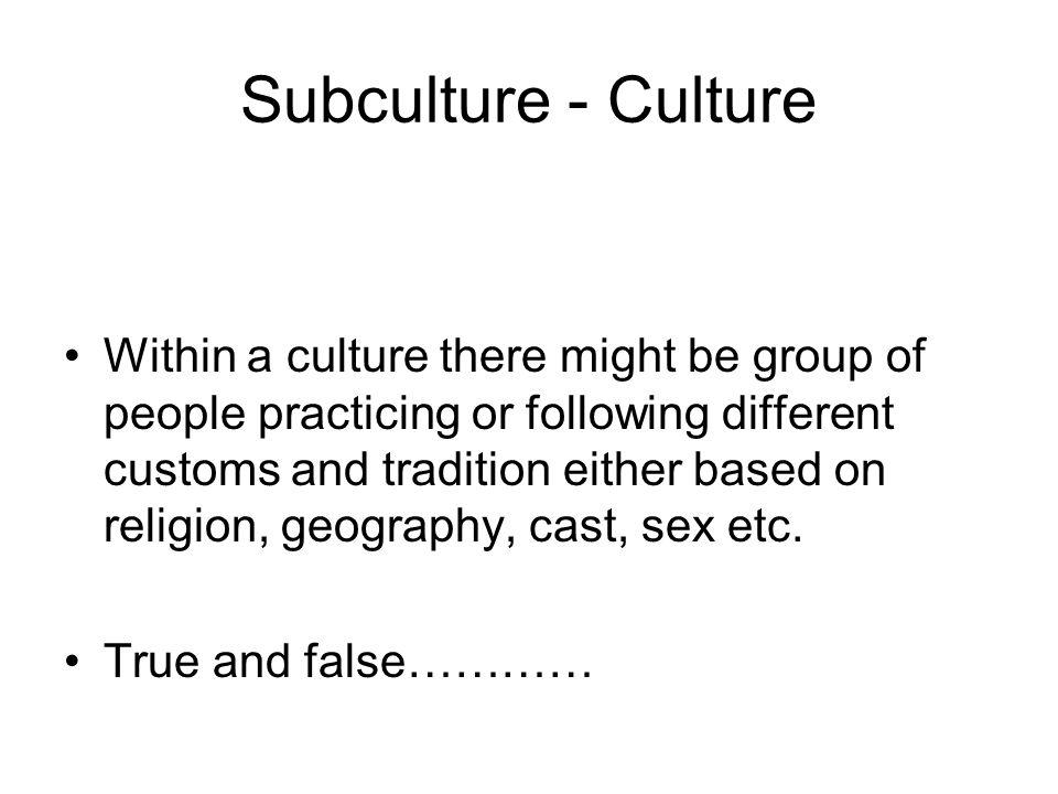 Subculture - Culture