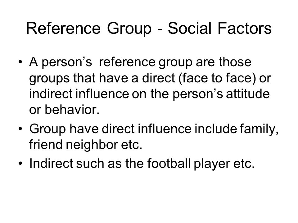 Reference Group - Social Factors