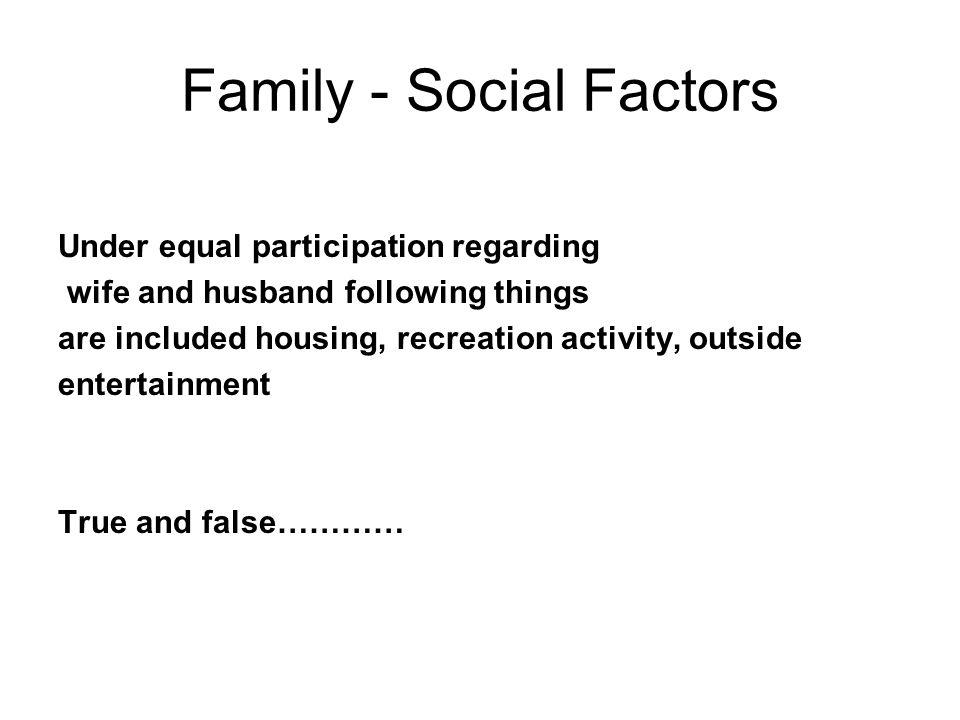 Family - Social Factors