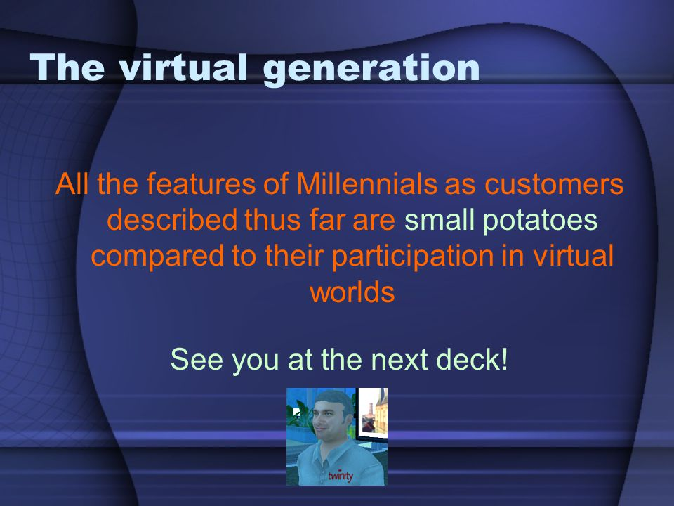 The virtual generation