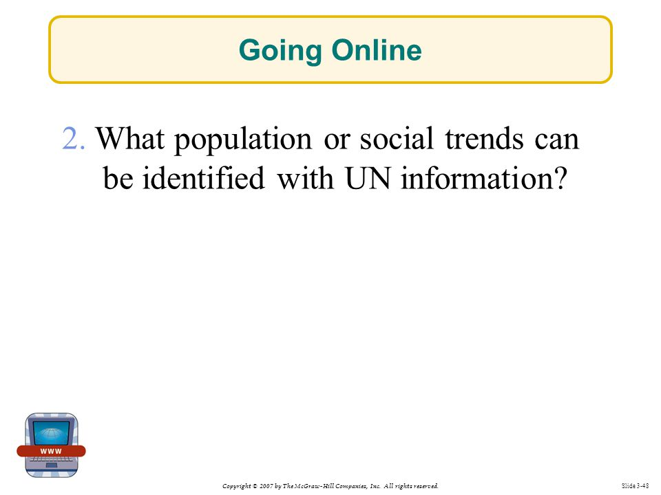 Going Online 2. What population or social trends can be identified with UN information