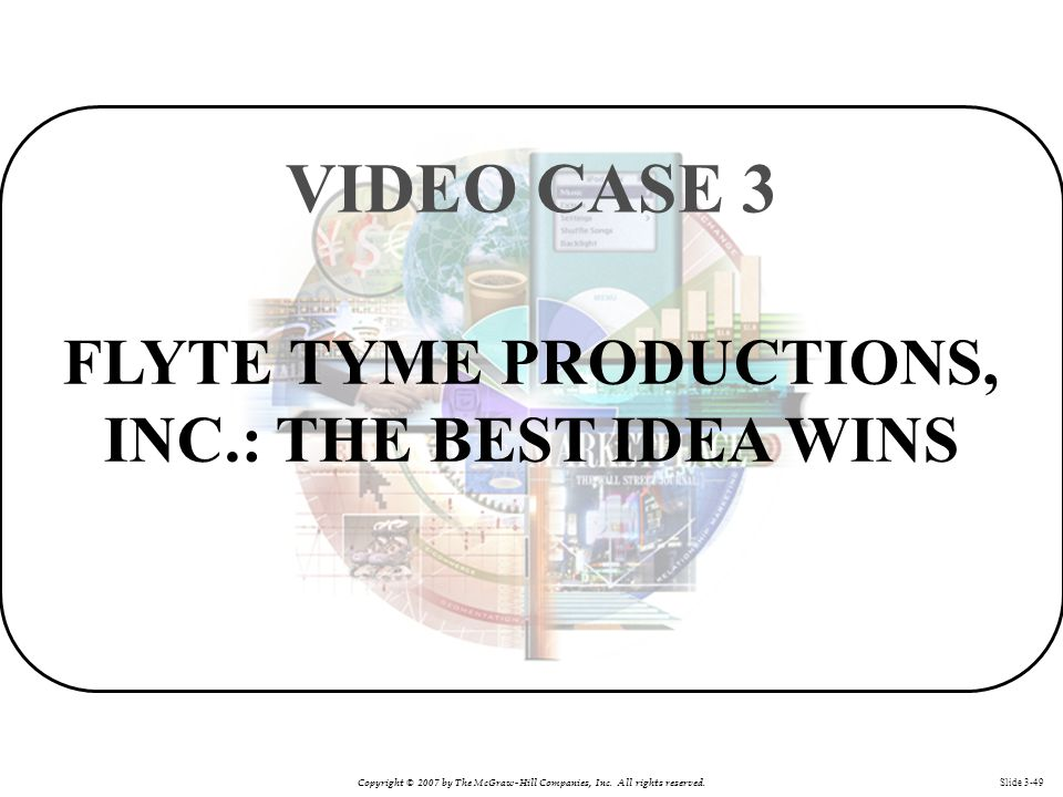 FLYTE TYME PRODUCTIONS, INC.: THE BEST IDEA WINS