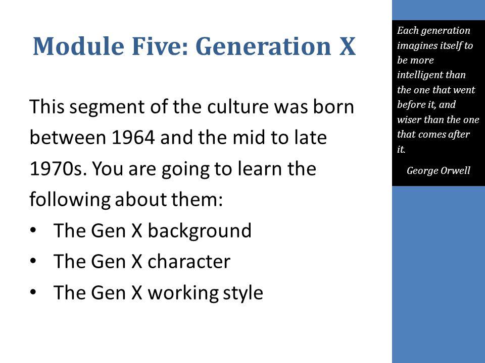 Module Five: Generation X