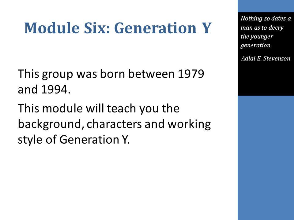 Module Six: Generation Y