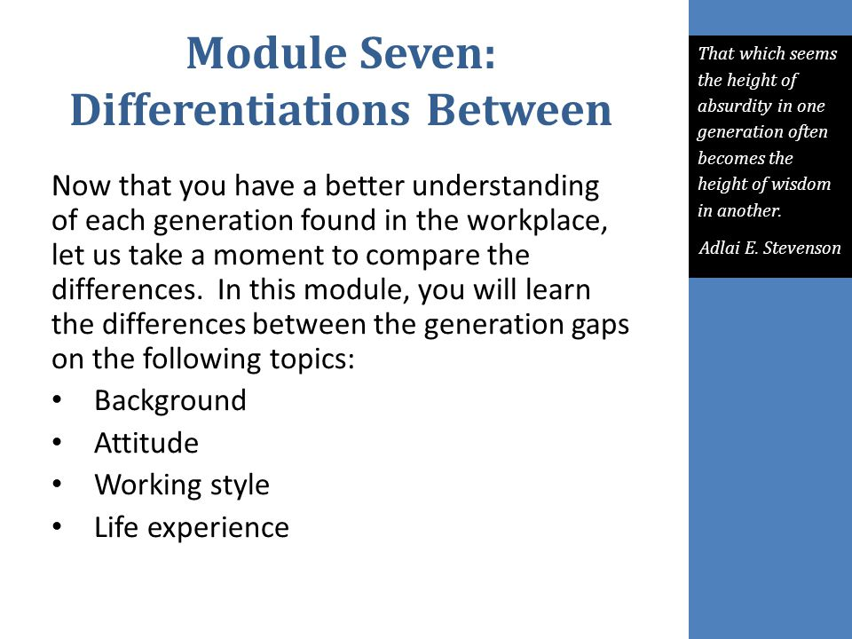 Module Seven: Differentiations Between
