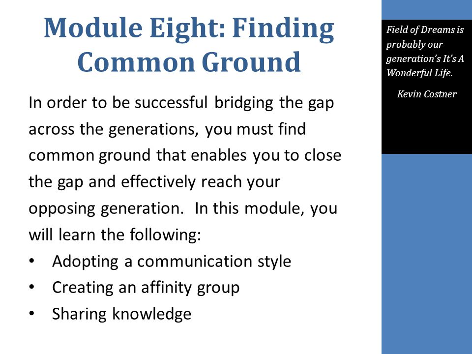 Module Eight: Finding Common Ground