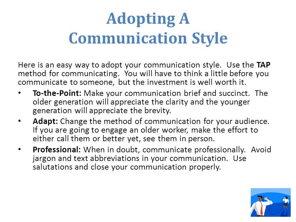 Adopting A Communication Style