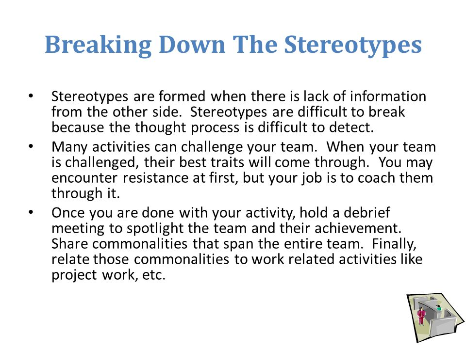 Breaking Down The Stereotypes