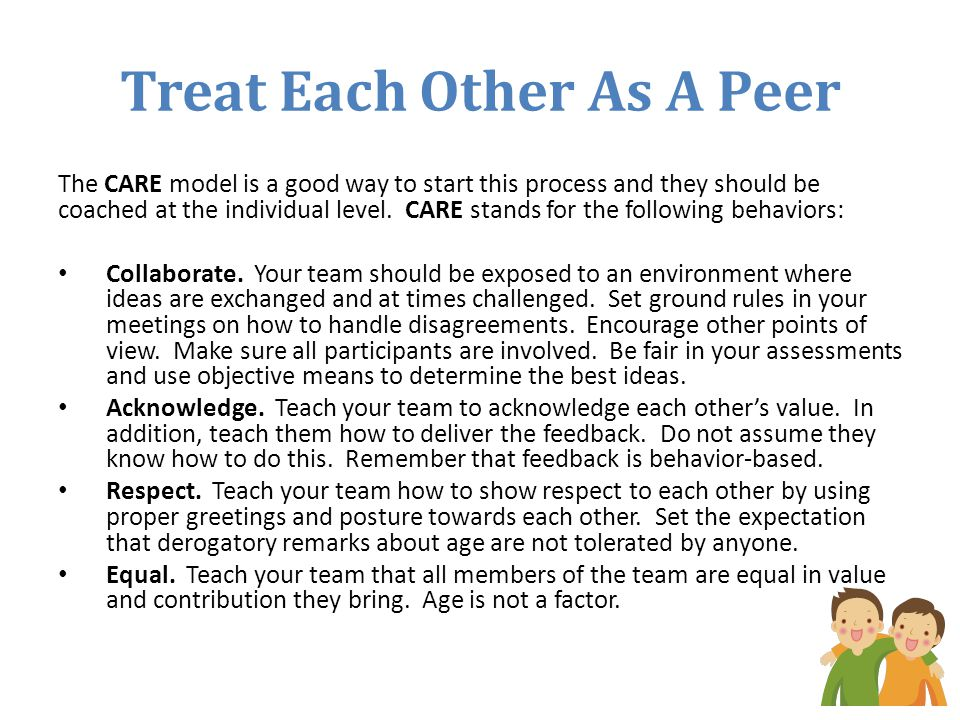 Treat Each Other As A Peer