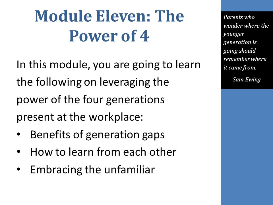 Module Eleven: The Power of 4