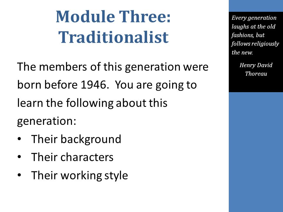 Module Three: Traditionalist