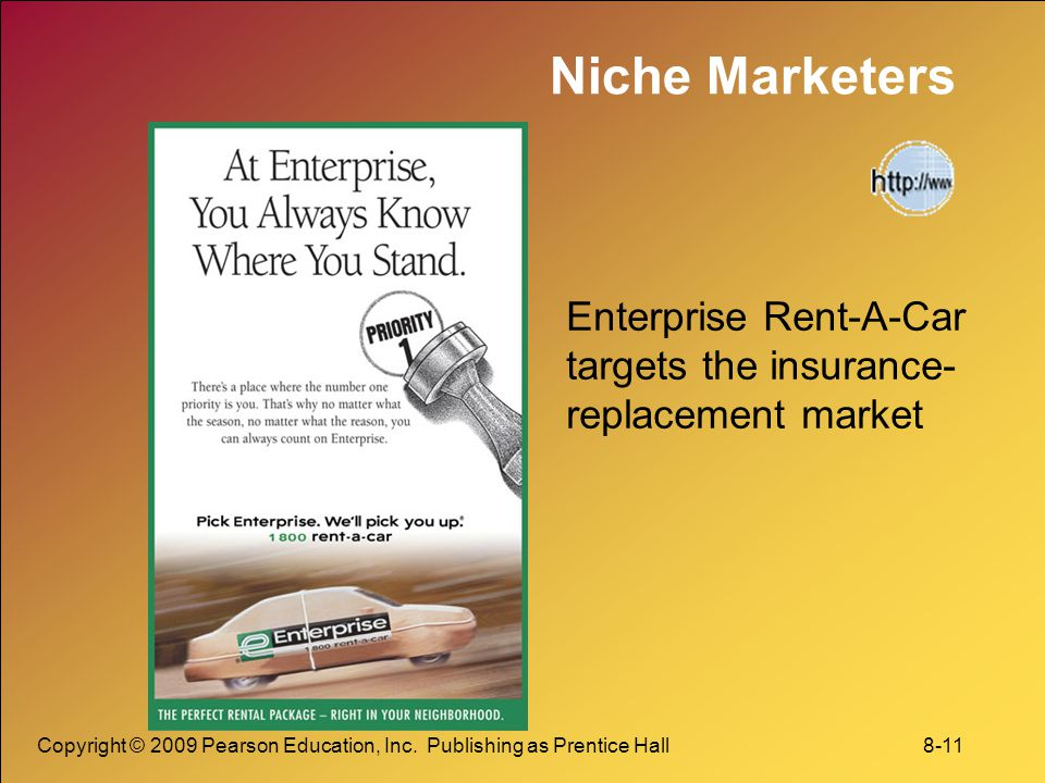 Niche Marketers Enterprise Rent-A-Car targets the insurance-