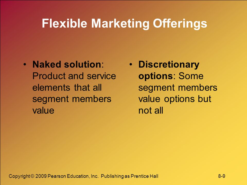 Flexible Marketing Offerings