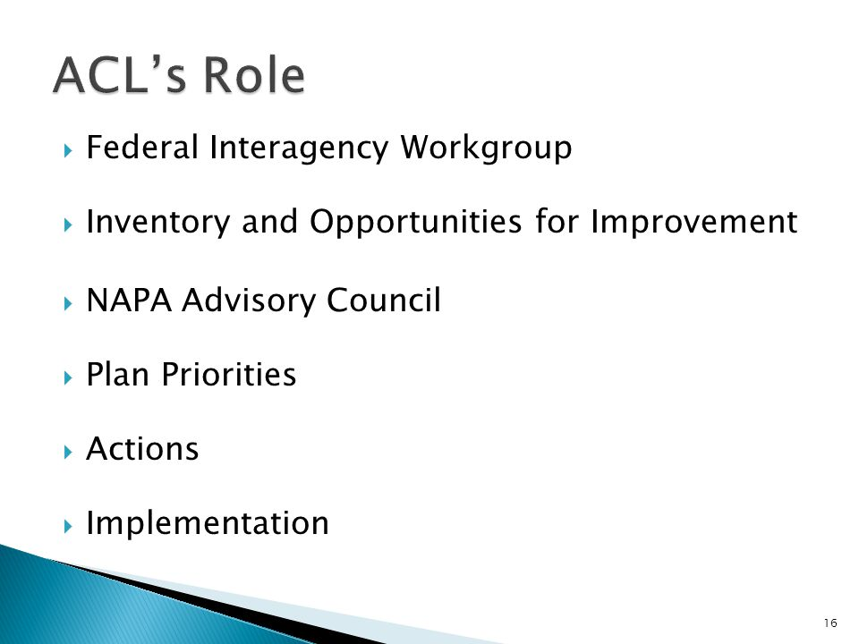 ACL's Role Federal Interagency Workgroup