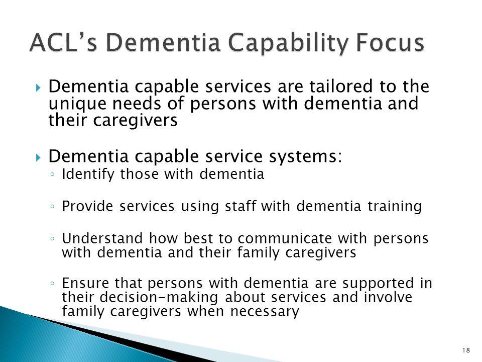 ACL's Dementia Capability Focus