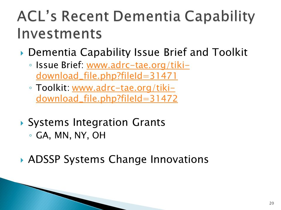 ACL's Recent Dementia Capability Investments