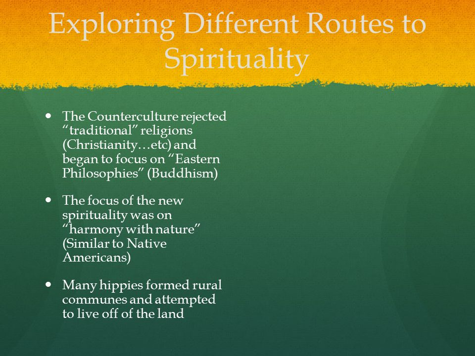 Exploring Different Routes to Spirituality