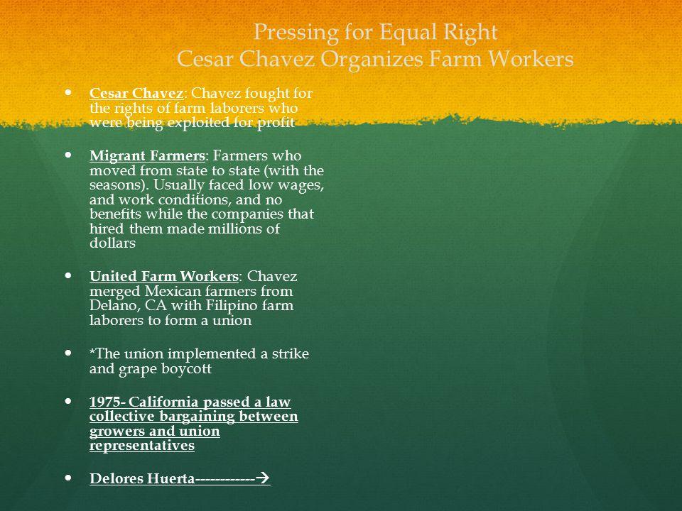 Pressing for Equal Right Cesar Chavez Organizes Farm Workers