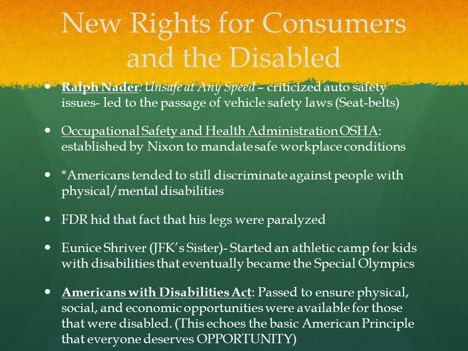 New Rights for Consumers and the Disabled