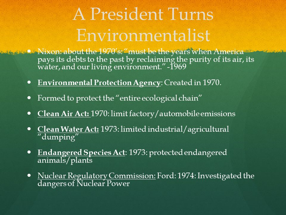 A President Turns Environmentalist