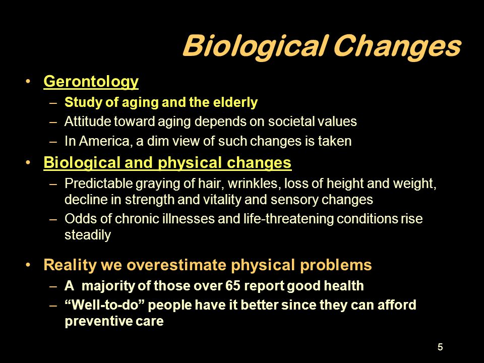 Biological Changes Gerontology Biological and physical changes