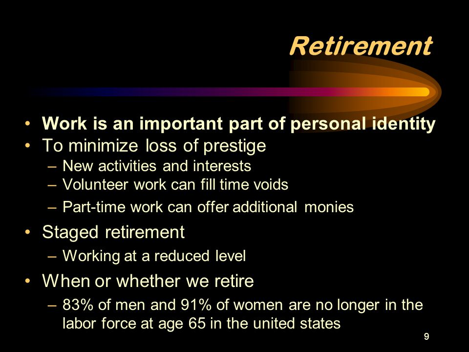 Retirement Work is an important part of personal identity