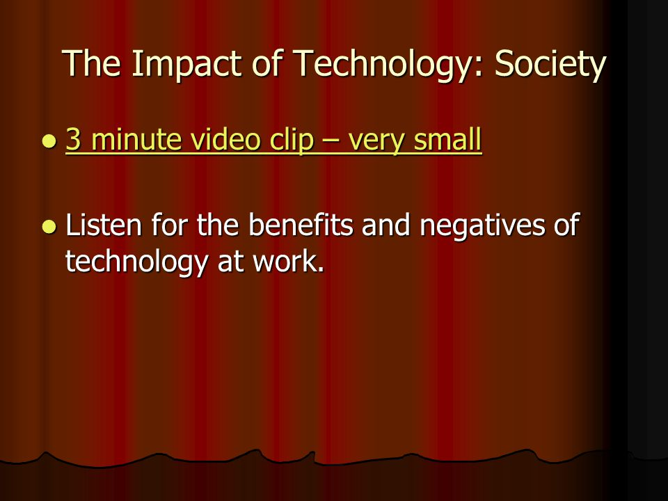 The Impact of Technology: Society