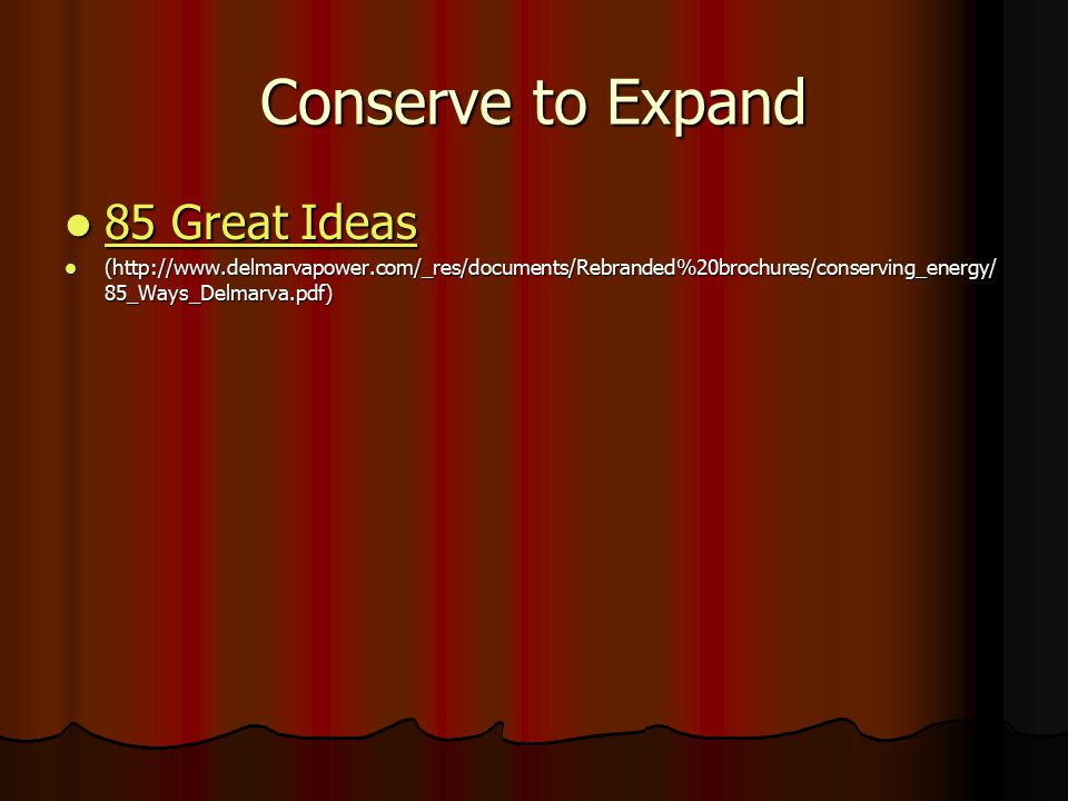 Conserve to Expand 85 Great Ideas