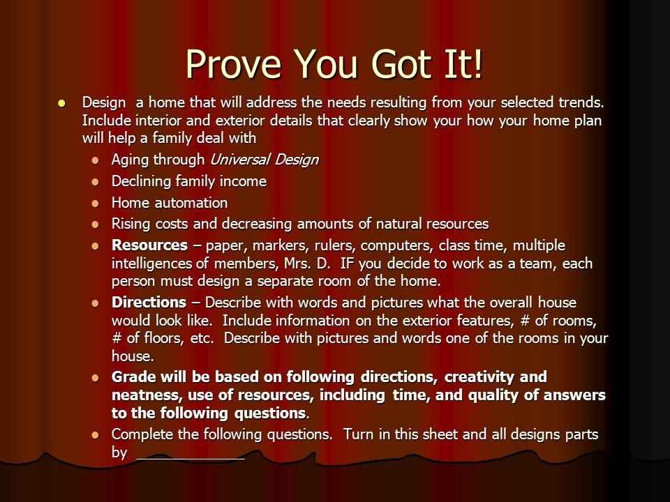 Prove You Got It!