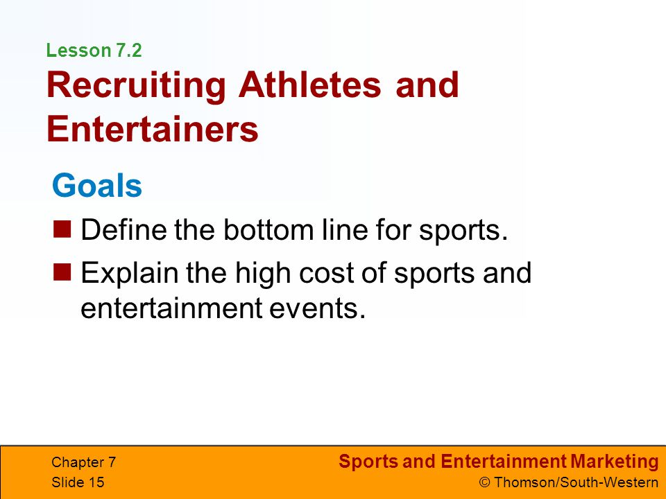 Lesson 7.2 Recruiting Athletes and Entertainers