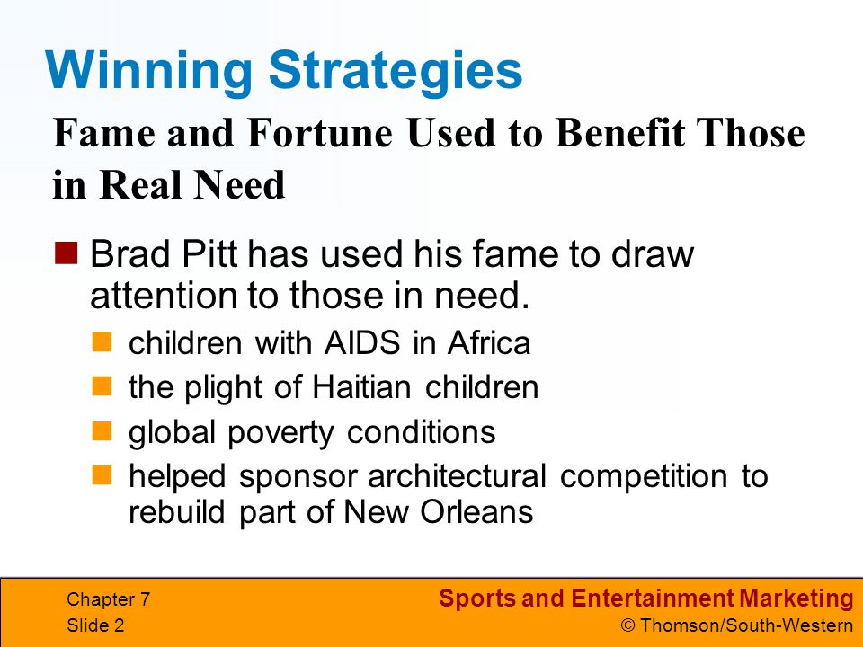 Winning Strategies Fame and Fortune Used to Benefit Those in Real Need