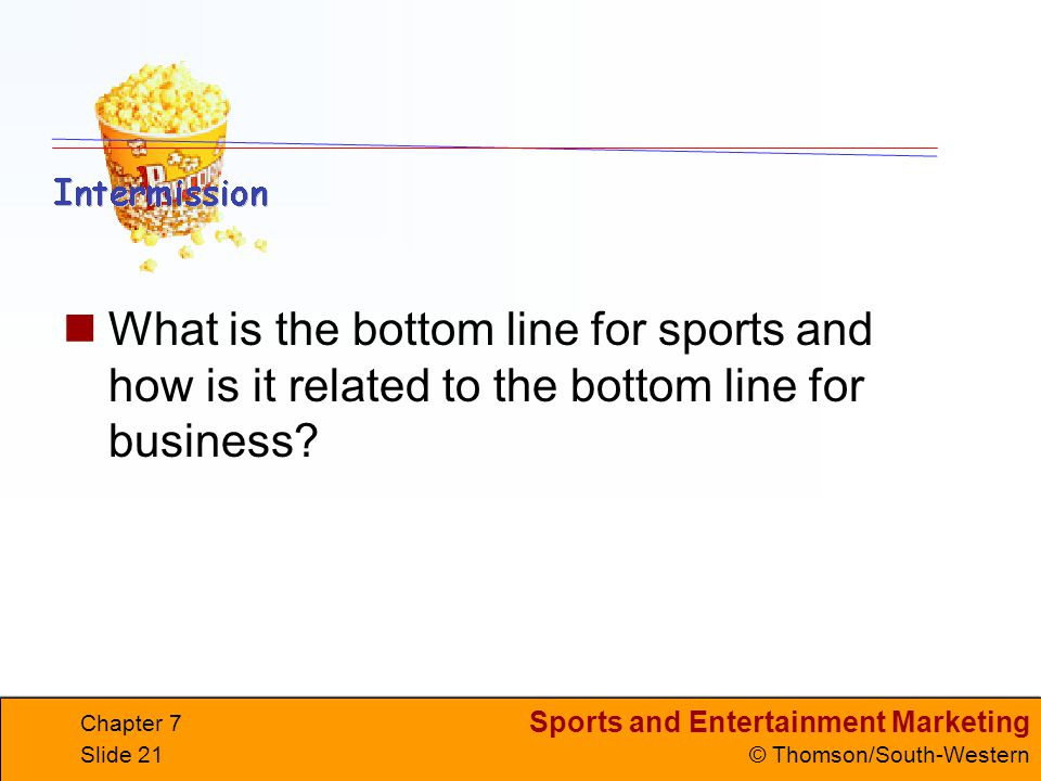 What is the bottom line for sports and how is it related to the bottom line for business