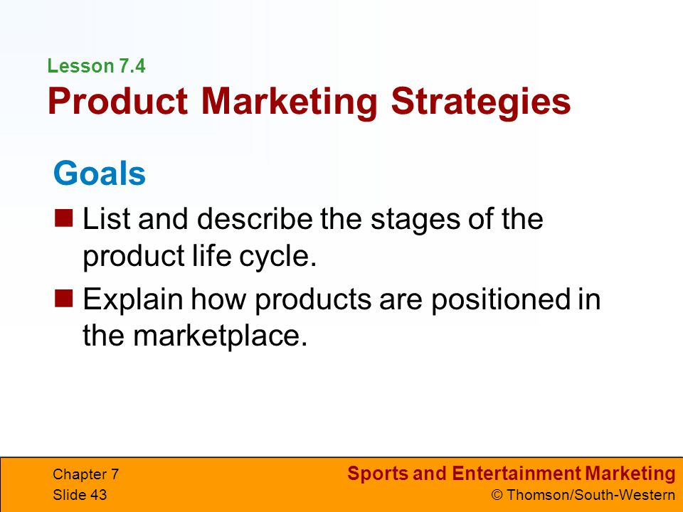 Lesson 7.4 Product Marketing Strategies