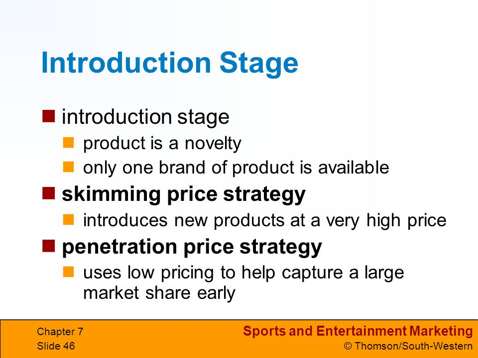 Introduction Stage introduction stage skimming price strategy