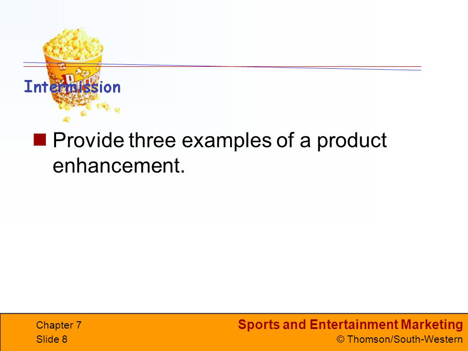 Provide three examples of a product enhancement.