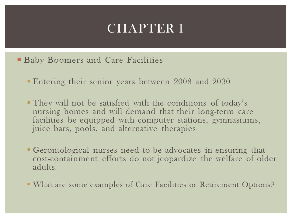 Chapter 1 Baby Boomers and Care Facilities