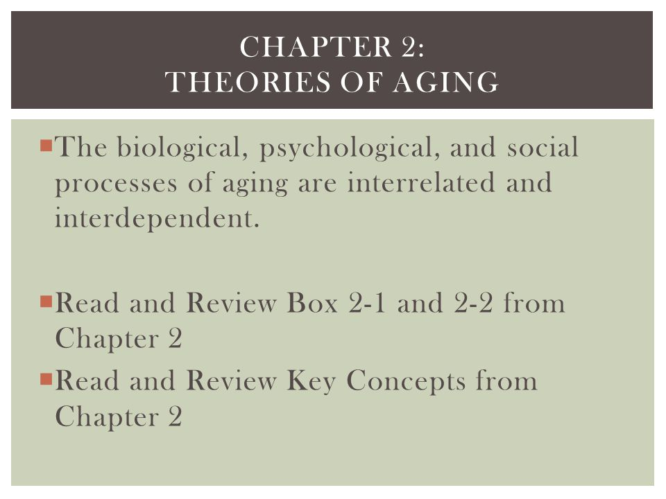 Chapter 2: Theories of aging
