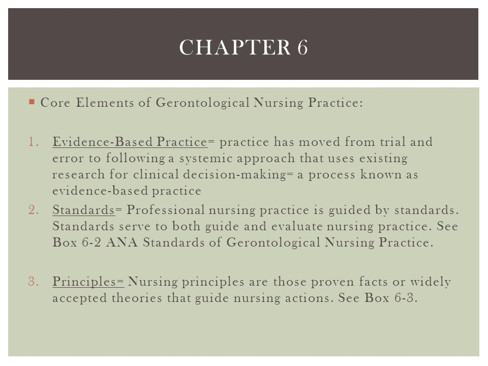 Chapter 6 Core Elements of Gerontological Nursing Practice: