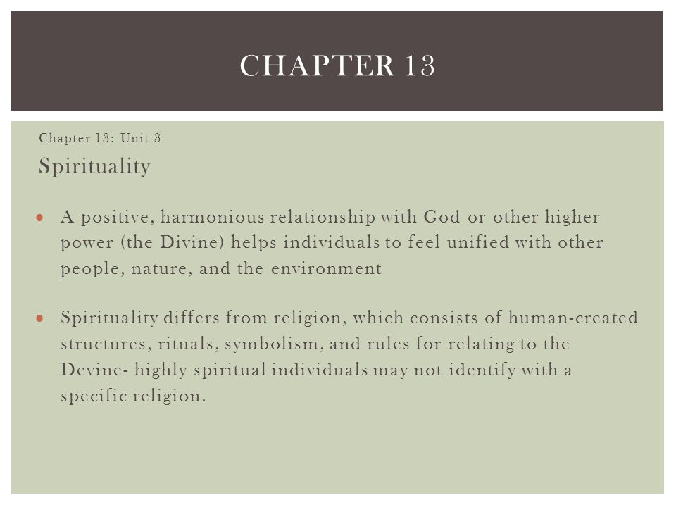 Chapter 13 Chapter 13: Unit 3. Spirituality.