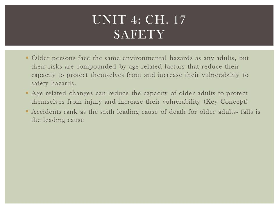 Unit 4: Ch. 17 safety