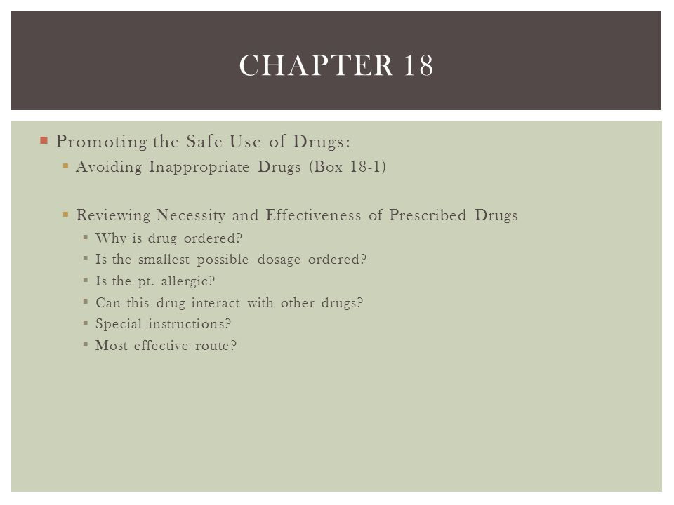 Chapter 18 Promoting the Safe Use of Drugs: