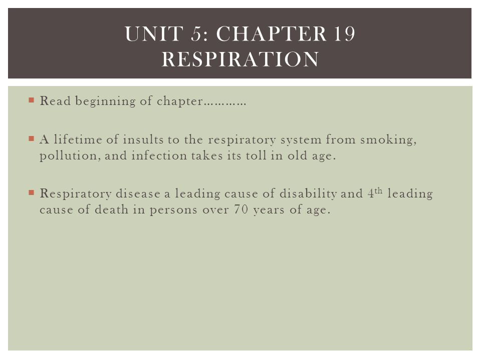 Unit 5: chapter 19 respiration