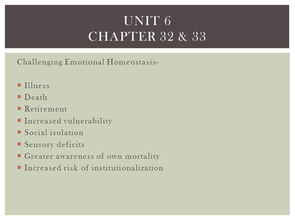 Unit 6 chapter 32 & 33 Challenging Emotional Homeostasis- Illness
