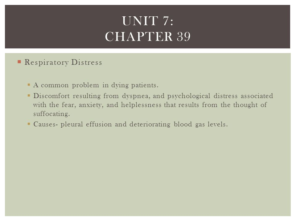 Unit 7: chapter 39 Respiratory Distress