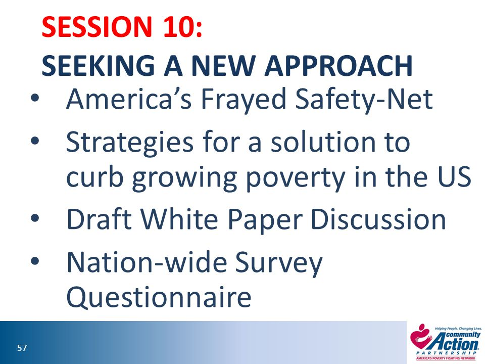 Session 10: Seeking a New approach