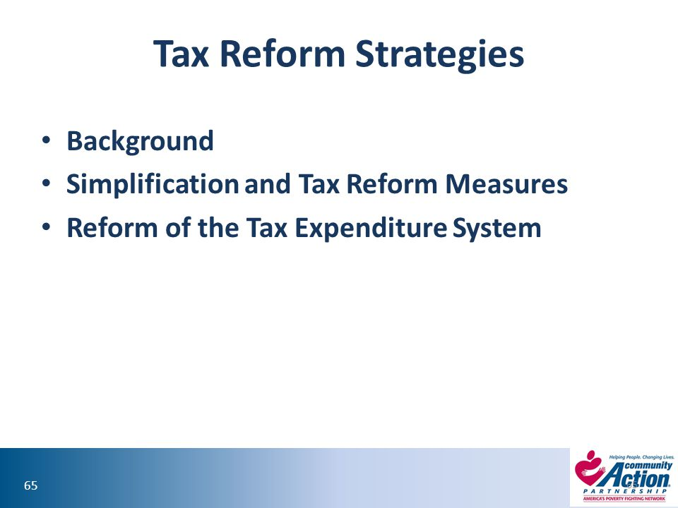 Tax Reform Strategies Background