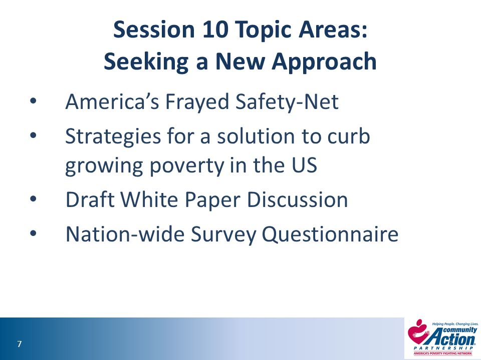 Session 10 Topic Areas: Seeking a New Approach