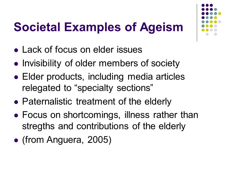 Societal Examples of Ageism